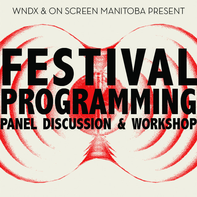 Festival Programming – Panel Discussion & Workshop
